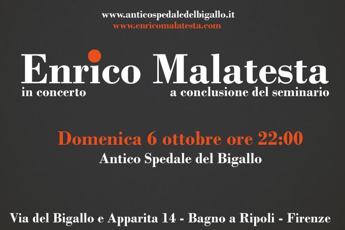 Enrico malatesta in concerto antico spedale bigallo - Bigallo bagno a ripoli ...